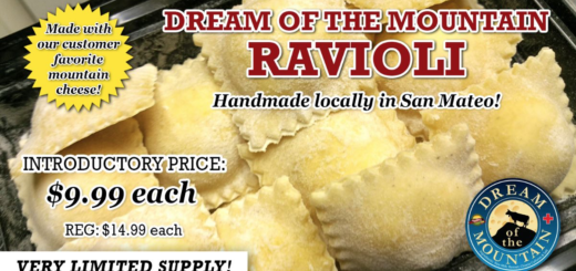 Dream of the Mountain Ravioli now available at Sigona's